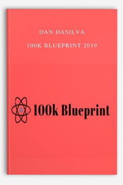 Dan Dasilva – 100K BluePrint 2019