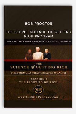 Bob Proctor – The Secret Science of Getting Rich Program