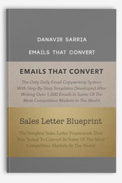 Danavir Sarria – Emails That Convert