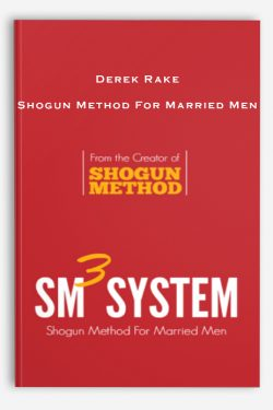 Derek Rake – Shogun Method For Married Menv