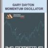 Gary Dayton – Momentum Oscillator