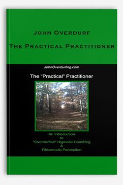 John Overdurf – The Practical Practitioner