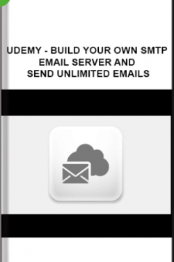 Udemy – Build Your Own SMTP Email Server and Send Unlimited Emails