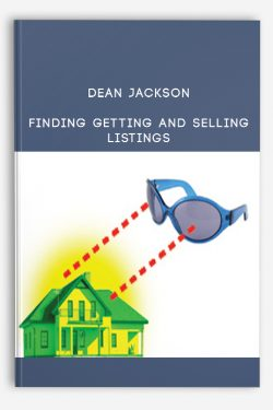 Dean Jackson – Finding Getting and Selling Listings