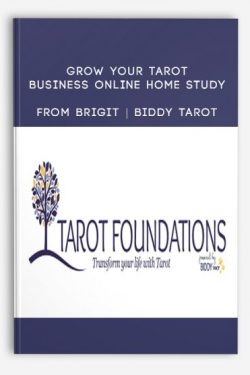 Grow Your Tarot Business Online Home Study by Brigit