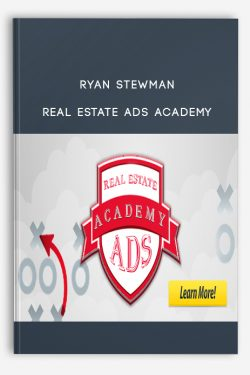 Ryan Stewman – Real Estate Ads Academy