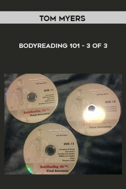 Bodyreading 101 – 3 of 3 by Tom Myers