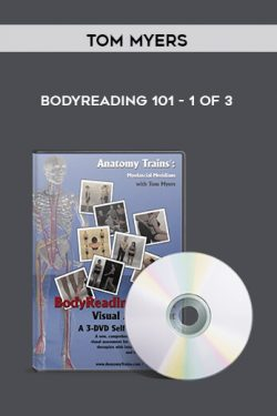 Bodyreading 101-1 of 3 by Tom Myers