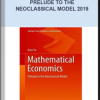 Mathematical Economics – Prelude to the Neoclassical Model 2019