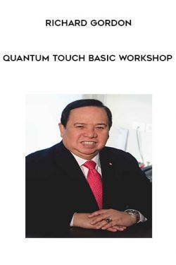 Quantum Touch Basic Workshop by Richard Gordon