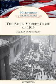 The Stock Market Crash of 1929 The End of Prosperity by Brenda Lange