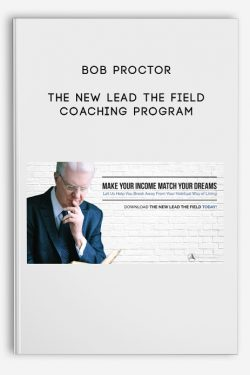 Bob Proctor – The New Lead The Field Coaching Program