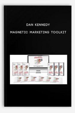 Dan Kennedy – Magnetic Marketing Toolkit