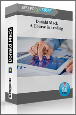 Donald Mack – A Course in Trading