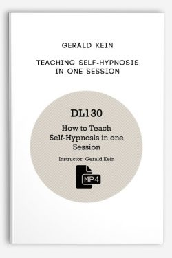 Gerald Kein – Teaching Self-Hypnosis in One Session