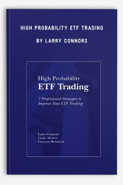 High Probability ETF Trading by Larry Connors