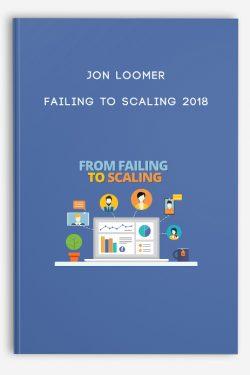 Jon Loomer – Failing to Scaling 2018