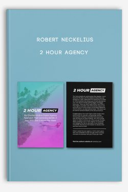Robert Neckelius – 2 Hour Agency
