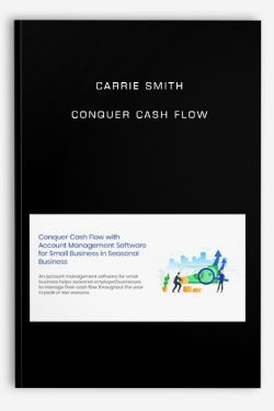 Conquer Cash Flow by Carrie Smith