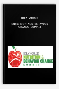 IDEA World Nutrition and Behavior Change Summit