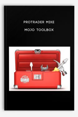 MOJO TOOLBOX by ProTrader Mike