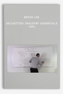 Securities Industry Essentials (SIE) by Brian Lee