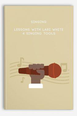 Singing Lessons with Lari White – 4 Singing Tools