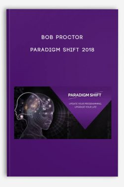 Bob Proctor – Paradigm Shift 2018