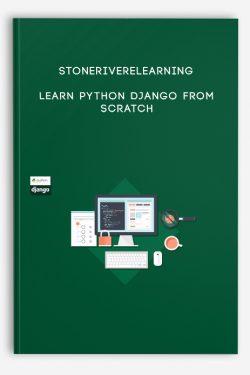 Stoneriverelearning – Learn Python Django From Scratch