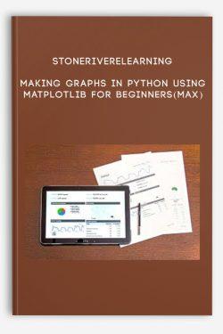 Stoneriverelearning – Making Graphs in Python using Matplotlib for Beginners(Max)