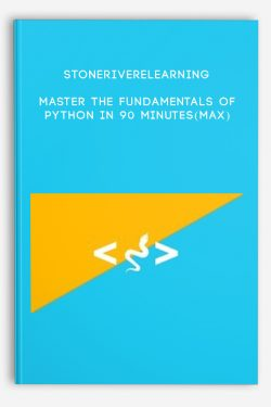 Stoneriverelearning – Master The Fundamentals Of Python In 90 Minutes(Max)