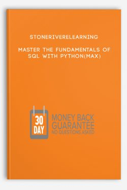 Stoneriverelearning – Master the Fundamentals of SQL with Python(Max)