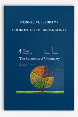 Connel Fullenkamp – Economics of Uncertainty