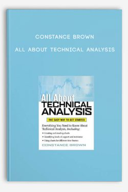 Constance Brown – All About Technical Analysis