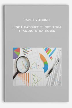 Linda Raschke Short Term Trading Strategies by David Vomund