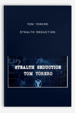 Tom Torero – Stealth Seduction