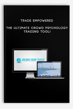 Trade Empowered – The Ultimate Crowd Psychology Trading Tool!