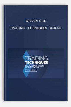 Trading Techniques Digital by Steven Dux
