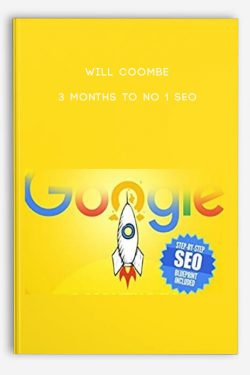 Will Coombe – 3 Months To No 1 SEO